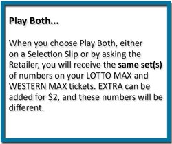 Play Both LOTTO MAX WESTERN MAX